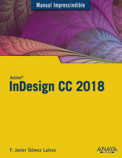 Manual Imprescindible InDesign CC 2018